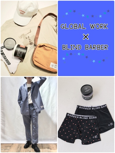 ☆GLOBAL WORK×BLIND BARBER☆
